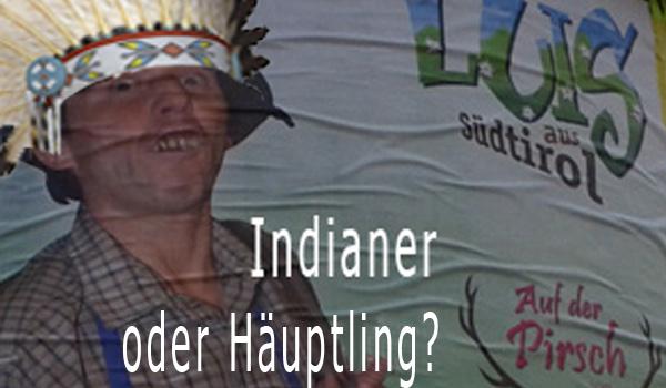Indianer statt Häuptlinge!