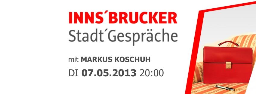 Insbrucker Stadtgespräch mit Markus Koschuh