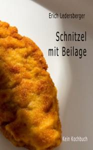 Schnitzel mit Beilage von Erich Ledersberger, Autor aus Innsbruck